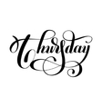 Thursday day of the week handwritten black ink vector image