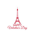 happy valentines day eiffel tower on a white vector image