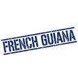 French Guiana blue square stamp vector image