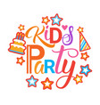 kids party invitation holiday for children banner vector image