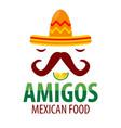 mexican food restaurant sombrero mustaches vector image