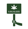 legalize marijuana on placard icon vector image