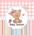 baby shower greeting card with bear vector image