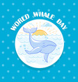 february world whale day vector image