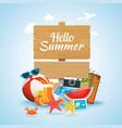 hello summer time travel season banner design vector image