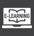 e learning solid icon education and online vector image