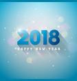 happy new year 2018 on shiny vector image