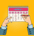 pop art businessman hand planning calendar date vector image