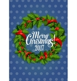 Christmas holly wreath with red berry holiday card vector image