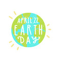 April 22 earth day vector image