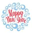 Christmas and New Year greeting card Happy New vector image