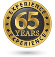 65 years experience gold label vector image vector image