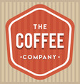 coffee company logo vintage vector image vector image