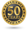 50 years experience gold label vector image vector image