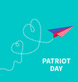 Patriot day paper plane two hearts Flat vector image