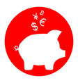 piggy bank sign with the currencies  white vector image