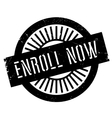 Enroll now stamp vector image