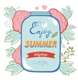 Enjoy summer card with flowers and glass jar vector image