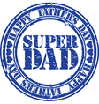 Grunge Happy fathers day rubber stamp illu vector image