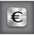 Euro icon - metal app button vector image vector image