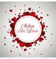 greeting i believe in love design vector image