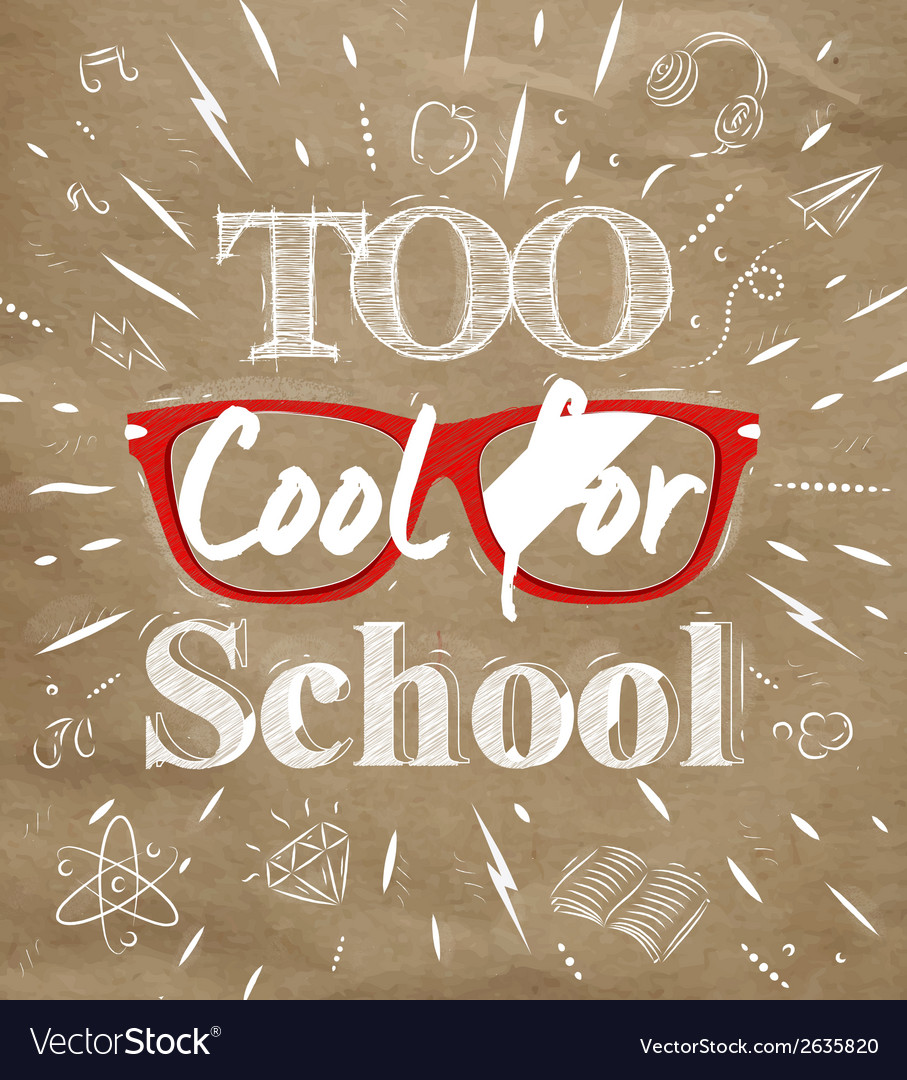 Too cool for school kraft paper vector