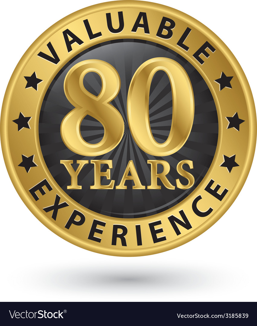 80 years valuable experience gold label vector