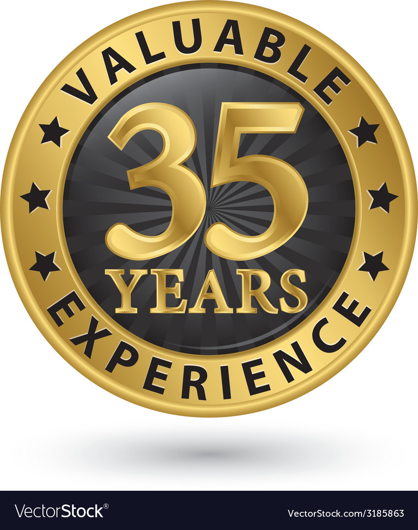 35 years valuable experience gold label vector
