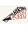We are hiring a designer Modern of vector image