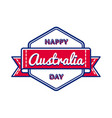 happy australia day greeting event emblem vector image