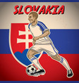 slovakia soccer player with flag background vector image