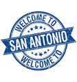 welcome to San Antonio blue round ribbon stamp vector image