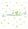 Natural - design template vector image