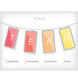 Word spell TEAM on hanging note paper with rope vector image
