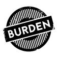 Burden rubber stamp vector image vector image