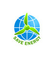 green energy save planet ecology earth icon vector image