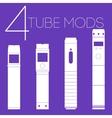 4 vaping tube mods set vector image