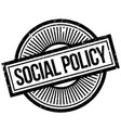 social policy rubber stamp vector image vector image