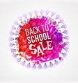 Back to school sale circle splash vector image