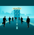 business concept for job vacancy vector image