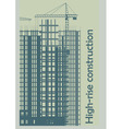 template construction of high rise buildings vector image
