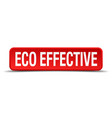 eco effective red 3d square button isolated on vector image