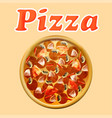 poster fresh italian pizza with mushrooms and vector image vector image