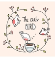 The Early Bird Saying with Birds and Coffee vector image