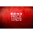 Best price typography on grunge old background vector image vector image