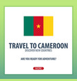 travel to cameroon discover and explore new vector image