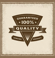 vintage 100 percent quality label vector image