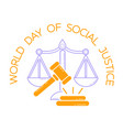 greeting card world day of social justice vector image