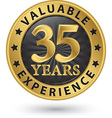35 years valuable experience gold label vector image vector image