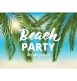 Beach party poster template with typographic vector image